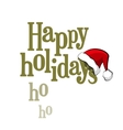 Happy Holidays lettering with Santa Claus cap vector image