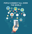 peoples connect all over the world vector image