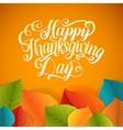 Happy Thanksgiving Day Calligraphy Greeting Leaf vector image