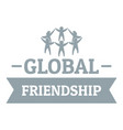 global friendship logo simple gray style vector image