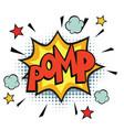pomp comic word vector image