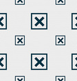 Cancel icon sign Seamless pattern with geometric vector image