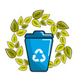 leaves and can trash with recycling symbol inside vector image