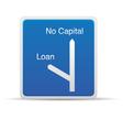loan road sign vector image