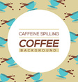 Coffee Spilling Background vector image
