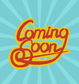 Cooming Soon lettering vector image