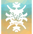 YOU ARE MY ANCHOR triangular design Love theme vector image