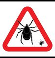 Mite warning sign of tick warning sign Bud warning vector image