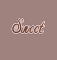 Sweet text made of chocolate design element vector image