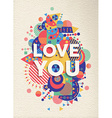 Love you quote poster design vector image