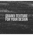 grain grunge texture like a dust or shalkboard vector image