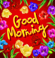 Bird with flower Greeting Good morning vector image