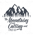 Hand drawn mountain advventure label calling vector image