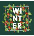 Winter Christmas Design in Winter Hollyberries vector image vector image