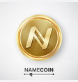 namecoin gold coin realistic crypto vector image