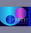 party invitation blue space vector image