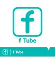 f tube icon symbol vector image vector image