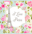 i love paris card vector image