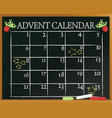 School blackboard with advent calendar vector image