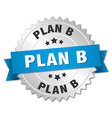 plan b 3d silver badge with blue ribbon vector image