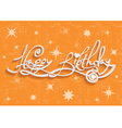 Happy Birthday Hand Lettering Greeting Card vector image