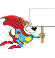 Cartoon Superhero Dog with a Sign vector image