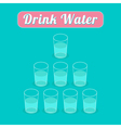 Drink 8 glasses of water Healthy lifestyle concept vector image