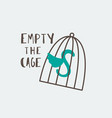 empty the cages vector image