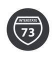 Monochrome round Interstate 73 icon vector image