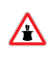 magic trick warning sign red hazard attention vector image vector image