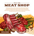 poster for butchery shop meat products vector image