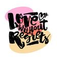 Love concept hand lettering motivation poster vector image