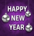 Happy New Year Card with Silver Balls on Purple vector image