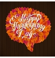 Happy Thanksgiving Day Leaf Speech Bubble Card vector image