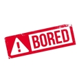 Bored rubber stamp vector image