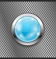 blue round glass button with metal frame on steel vector image