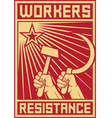 Workers resistance poster vector image vector image