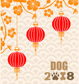 happy chinese new year 2018 card is lanterns hang vector image