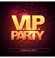 Typography Disco background VIP party vector image