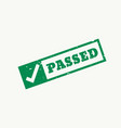passed stamp checkmark sign and symbol vector image