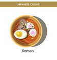 exotic delicious ramen dish with egg from japanese vector image