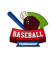 baseball tournament logo design with ball bat and vector image