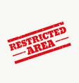 restricted area rubber stamp sign design vector image