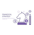 financial strategy business marketing planning web vector image