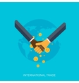 Flat hands Global international trading concept vector image