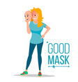 angry woman wear good mask bad tired vector image