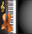 piano and violin realistic musical instruments vector image