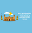 welcome to spain banner horizontal concept vector image