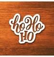 Ho-Ho-Ho lettering on paper label vector image vector image