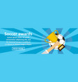 soccer awards banner horizontal concept vector image